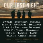 Our Last Night - Tour 2015