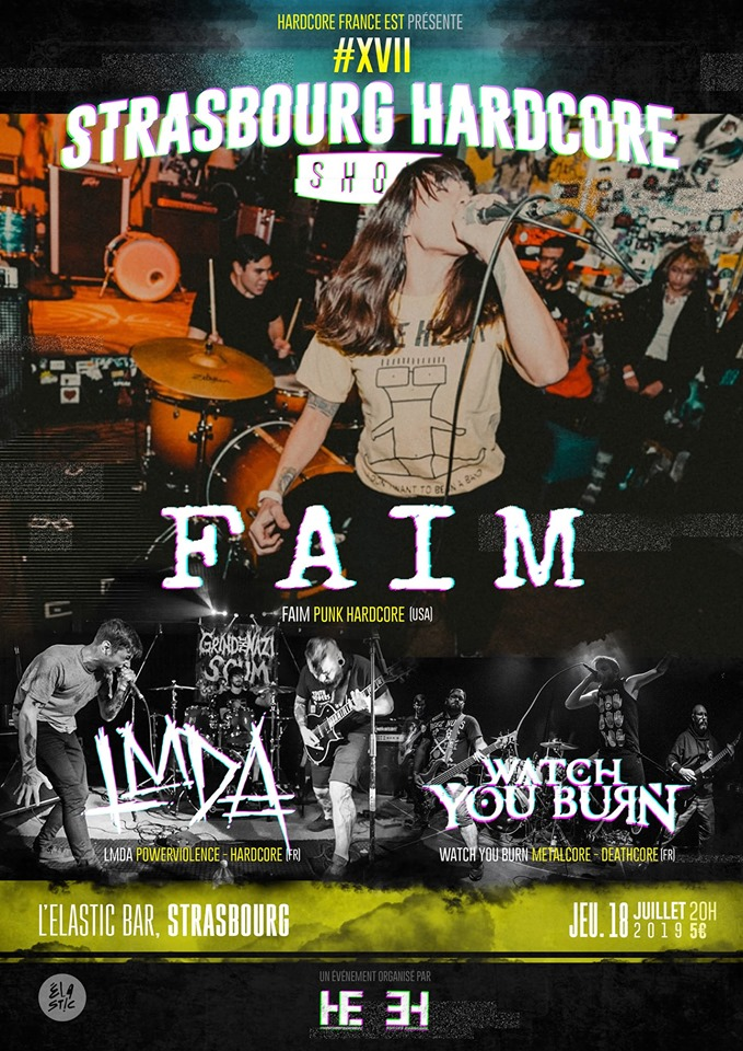 SBHC #17 - Faim (USA) / LMDA / Watch You Burn