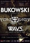 Bukowski + Enemy of the Enemy + Ways.