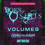 Born Of Osiris + Volumes