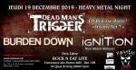 DeadMan's Trigger // Ignition // Burden Down